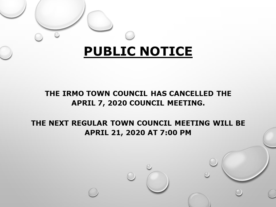 PUBLIC NOTICE : 04-07-2020 Council Meeting - CANCELLED